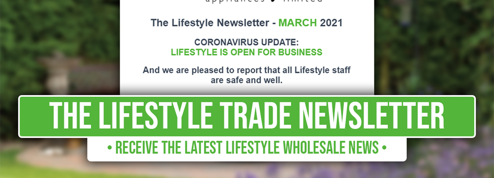 Lifestyle Appliances Trade Newsletter